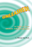 Unleashed! A Guide to Your Ultimate Self Actualisation.